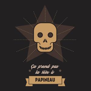 Ça prend pas la tête à Papineau
