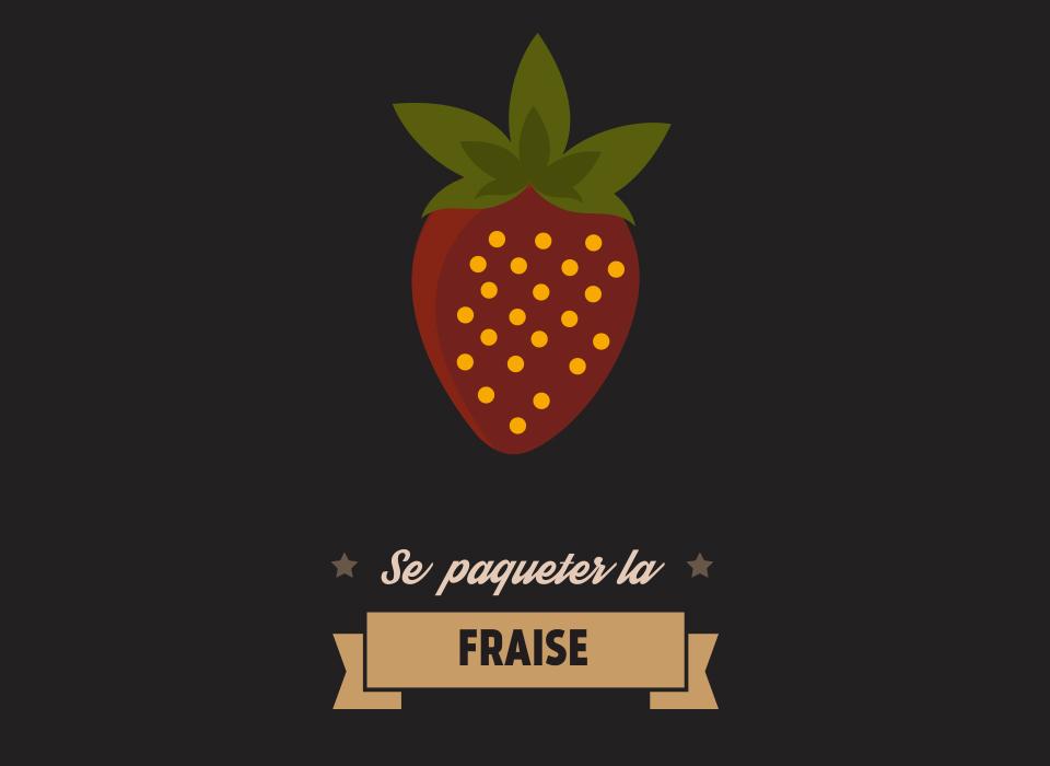 Se paqueter la fraise