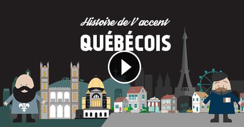 histoire de l'accent québécois