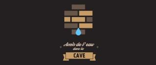 Avoir de l'eau dans la cave